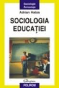 Sociologia educatiei - Adrian Hatos