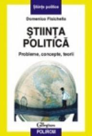 Stiinta politica. Probleme, concepte, teorii - Domenico Fisichella