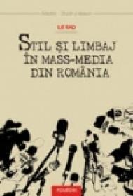 Stil si limbaj in mass-media din Romania - Ilie Rad