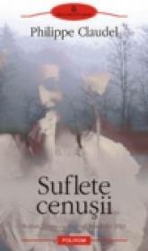 Suflete cenusii - Philippe Claudel
