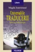 Universaliile traducerii. Studii de traductologie - Magda Jeanrenaud