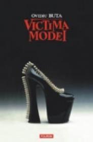Victima modei - Ovidiu Buta