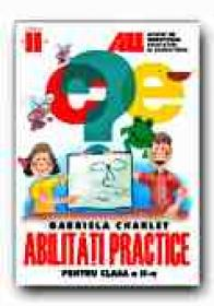Abilitati Practice Pentru Clasa A Ii-a - CHARLET Gabriela