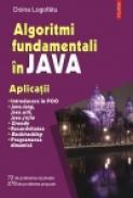 Algoritmi fundamentali in Java. Aplicatii - Doina Logofatu