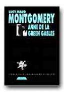 Anne De La Green Gables - MONTGOMERY Lucy Maud, Trad. GIURGIU Eugen