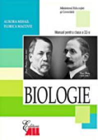 Biologie. Manual Pentru Clasa A 11-a  - MIHAIL Aurora, Florica Macovei
