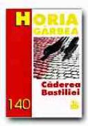 Caderea Bastiliei - GARBEA Horia