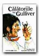 Calatoriile Lui Gulliver - SWIFT Jonathan, RIORDAN James, Ilustr. AMBRUS Victor G.,Trad. SALOMIE George