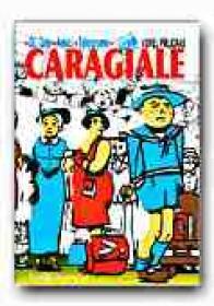 Caragiale (dl. Goe • Amici • Telegrame) - CARAGIALE I.L., Ilustr. PIRLIGRAS Viorel