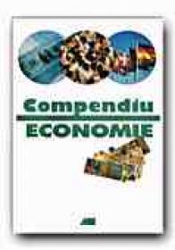 Compendiu De Economie - WERK Otto, ERBRECHT Ruediger (DOROW Wolfgang, KLEIN Juergen, STEINECK Dietrich), Trad. IONESCU-CRUTAN Nicolae