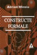 Constructe formale - Adrian Miroiu