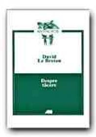 Despre Tacere - BRETON David Le, Trad. ZAHARIA Constantin