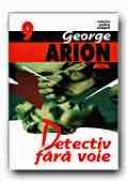 Detectiv Fara Voie - ARION Arion