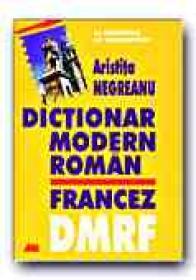 Dictionar Modern Roman Francez - NEGREANU Aristita