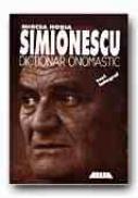 Dictionar Onomastic (din Ciclul Ingeniosul Bine Temperat) - Simionescu Mircea Horia