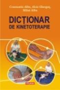 Dictionar de kinetoterapie - Constantin Albu, Alois Ghergut, Mihai C. Albu