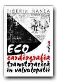Ecocardiografia Transtoracica In Valvulopatii - NANEA Tiberiu