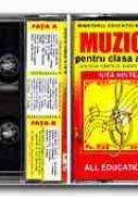 Educatie Muzicala. Caseta Audio La Manualul De Muzica Clasa A Iv-a (solfegii, Cantece, Auditii Muzicale) - HINTEA Nita, ORZA Elisabeta
