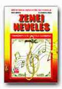 Educatie Muzicala. Manual Pentru Clasa A Iv-a (limba Maghiara) - HINTEA Nita, ORZA Elisabeta, Trad. BORBELY Judita