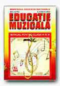 Educatie Muzicala. Manual Pentru Clasa A Iv-a - HINTEA Nita, ORZA Elisabeta