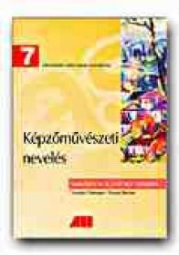 Educatie Plastica. Manual Pentru Clasa A Vii-a (limba Maghiara) - FILOTEANU Nicolae, MARIAN Doina, Trad. KEREKES Gyorgy