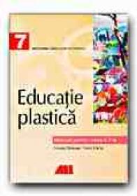 Educatie Plastica. Manual Pentru Clasa A Vii-a - FILOTEANU Nicolae, MARIAN Doina