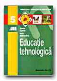 Educatie Tehnologica. Manual Pentru Clasa A V-a - LAZAR Natalia, MITRACHE Maria