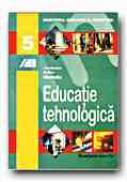 Educatie Tehnologica. Manual Pentru Clasa A V-a - CIARNAU Rodica