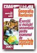 Geografia Romaniei. Exercitii si Evaluari Secventiale. - ANASTASIU Viorela, MARIN Luminita