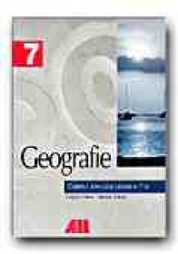 Geografie. Caietul Elevului - Clasa A Vii-a - POSEA Grigore, ARMAS Iuliana