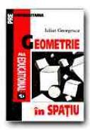 Geometrie In Spatiu - GEORGESCU Iulian