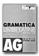 Gramatica Limbii Latine - PARLOG Maria, CRETIA Gabriela