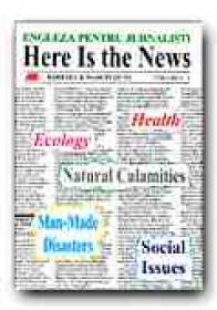 Here Is The News. Engleza Pentru Jurnalisti, Vol. I + Casete Audio: Vol. I (caseta 1 + Caseta 2) - OTTO Barbara, OTTO, Marcin, Trad. GEAMBASU Constantin