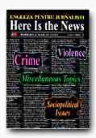 Here Is The News. Engleza Pentru Jurnalisti, Vol. Ii + Casete Audio (1+2) - OTTO Barbara, OTTO Marcin, Trad. GEAMBASU Constantin