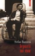 Iepurii nu mor - Stefan Bastovoi