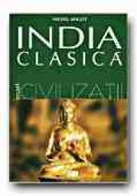 India Clasica - ANGOT Michel, Trad. POPESCU Victor