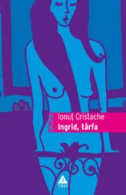 Ingrid tarfa - Ionut Cristache