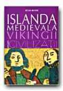 Islanda Medievala. Vikingii - BOYER Regis, Trad. MACRI Vlad-Alexandru