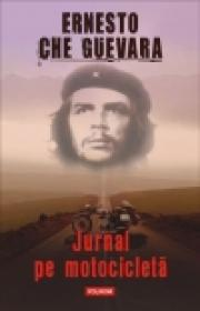 Jurnal pe motocicleta - Ernesto Che Guevara