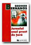 Jurnalul Unui Preot De Tara - BERNANOS Georges, Trad. STREJA Aristide