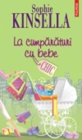 La cumparaturi cu bebe - Sophie Kinsella
