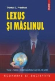 Lexus si maslinul - Thomas L. Friedman