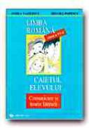 Limba Romana. Caietul Elevului -clasa A Vi-a. Comunicare si Teorie Literara - VASILESCU Andra, POPESCU Mioara