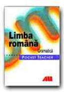Limba Romana. Gramatica.pocket Teacher - TOMESCU Domnita