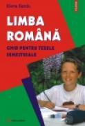 Limba romana. Ghid pentru tezele semestriale - Elena Sandu