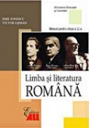 Limba si Literatura Romana. Manual Pentru Clasa A Xi-a - Emil Ionescu, Victor Lisman