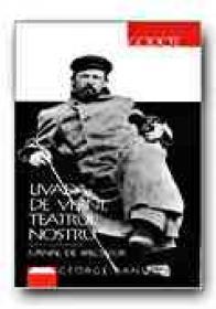 Livada De Visini, Teatrul Nostru. Jurnal De Spectator - BANU George, Trad. MANIUTIU Anca