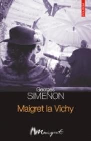 Maigret la Vichy - Georges Simenon