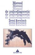Manual de psihodiagnostic. Testul Rorschach. - Hermann Rorschach