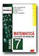 Matematica. Culegere De Probleme Pentru Clasa A 7-a (semestrul Ii) - SMARANDACHE Stefan, SIMION Petre, RADUCAN Gabriel, GEORGESCU Julietta, CICU Ion